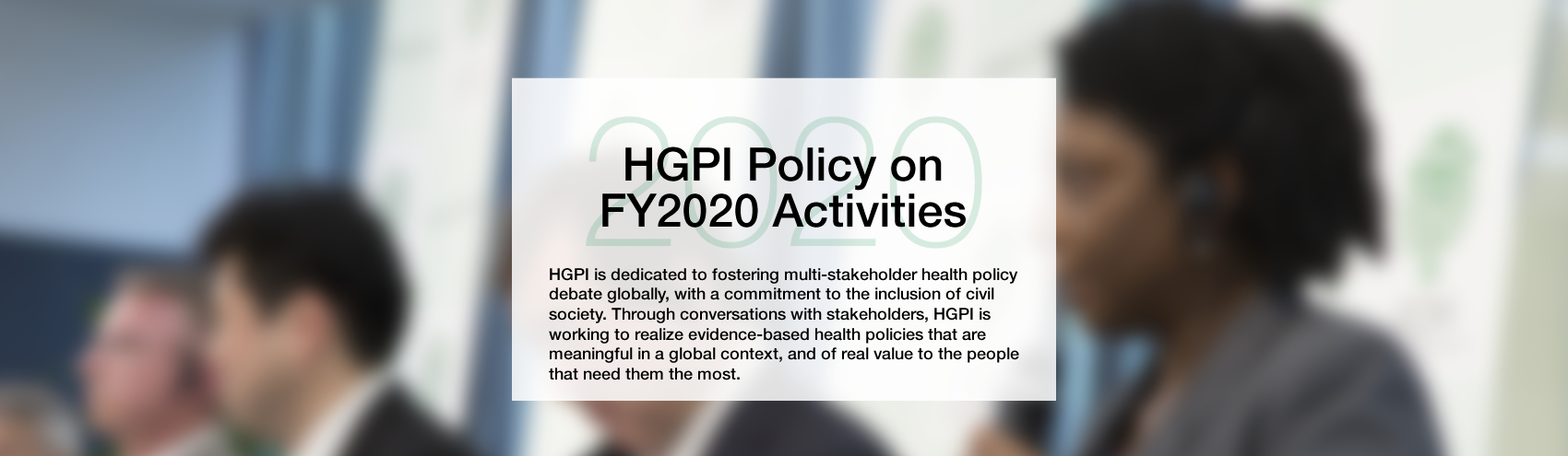 HGPI Policy on FY2020 Activities