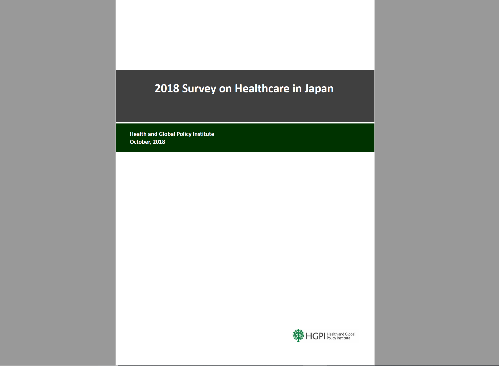 [Research Report] 2018 Survey on Healthcare in Japan