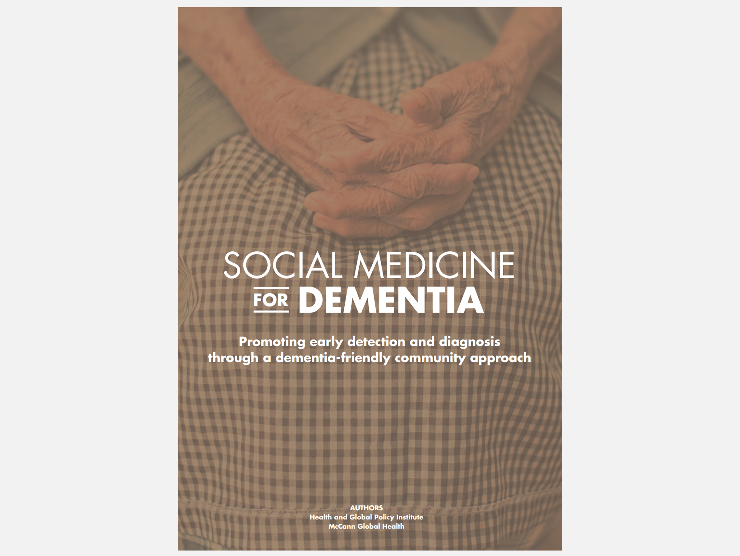 """[Publication/ Event report] """"A Social Prescription for Dementia – Enabling Early Detection and Diagnoses through the Building of a Dementia-friendly Community"""""""