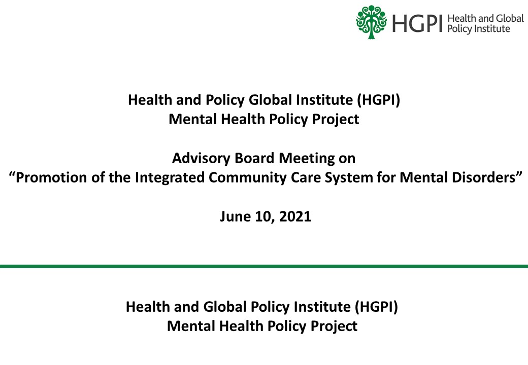 """[Event Report] Advisory Board Meeting on """"Promotion of the Integrated Community Care System for Mental Disorders"""" (June 10, 2021)"""