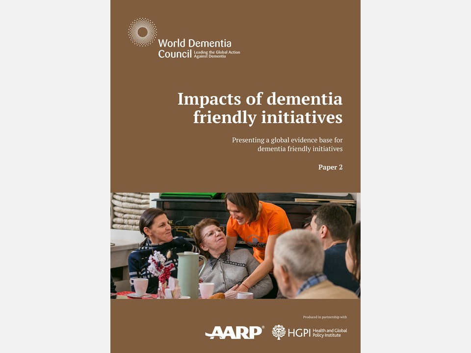"[Publication Report] ""Impacts of dementia friendly initiatives – Presenting a global evidence base for dementia friendly initiatives"" (December 18 , 2020)"